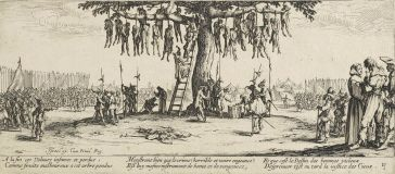 """***The miseries of war; No. 11, """"The Hanging"""" depicts the destruction unleashed on civilians during the Thirty Years' War. 