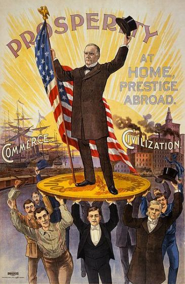"***********Campaign poster showing William McKinley holding U.S. flag and standing on gold coin ""sound money"", held up by group of men, in front of ships ""commerce"" and factories ""civilization"". 